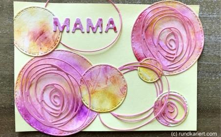 Karte Muttertag Sizzix Aquarell Kreise aufgeklebt