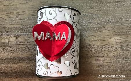 Konservendose Muttertag Sizzix Herz Freefont
