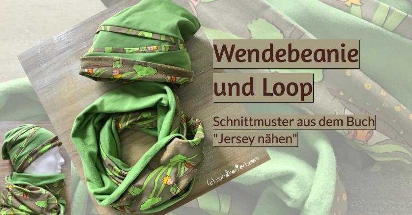 Wendebeanie und Loop Schnittmuster Anleitung rundkariert Jersey