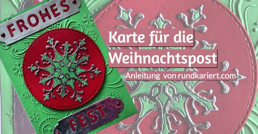 Weihnachtskarte Schneeflocke Frohes Fest sizzix rundkriert Anleitung
