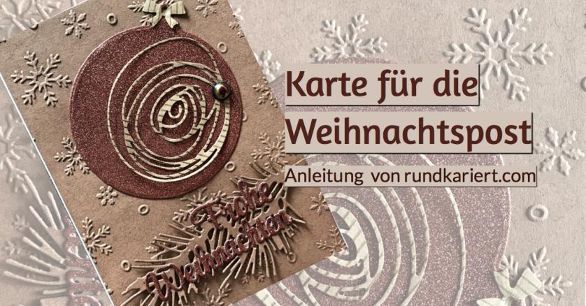 Weihnachtskarte Weihnachtskugel sizzix Anleitung DiY rundkariert ruka unikate