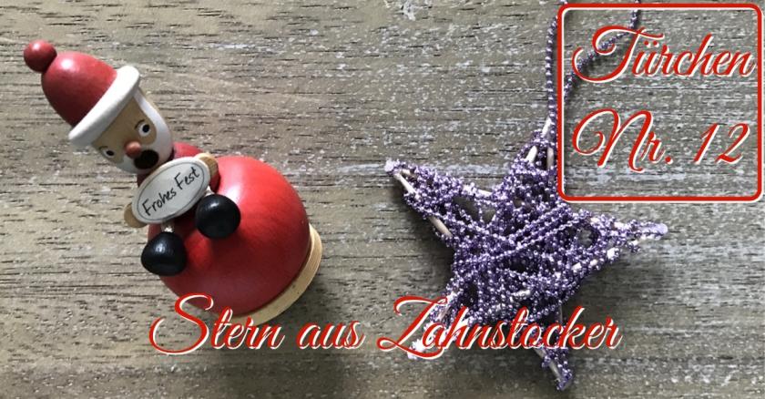 Adventskalender Türchen Nr. 12 Stern aus Zahnstochern Perlenschnur Anleitung