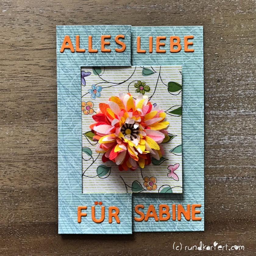 Karte_Geburtstag_Flower_Power_Sizzix_Anleitung_DIY_rundkariert_Swing_Card_basteln